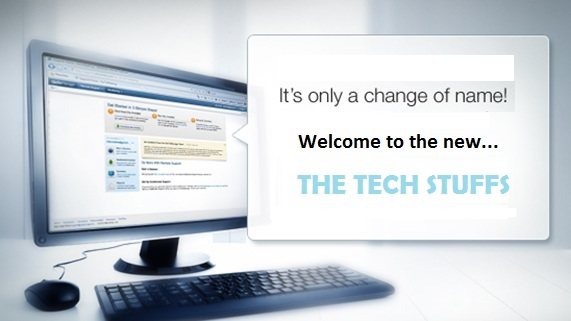 "We Changed Our Name ""The Tech Stuffs"""